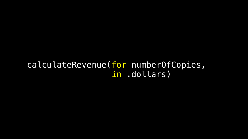 calculateRevenue(for numberOfCopies, in .dollar...
