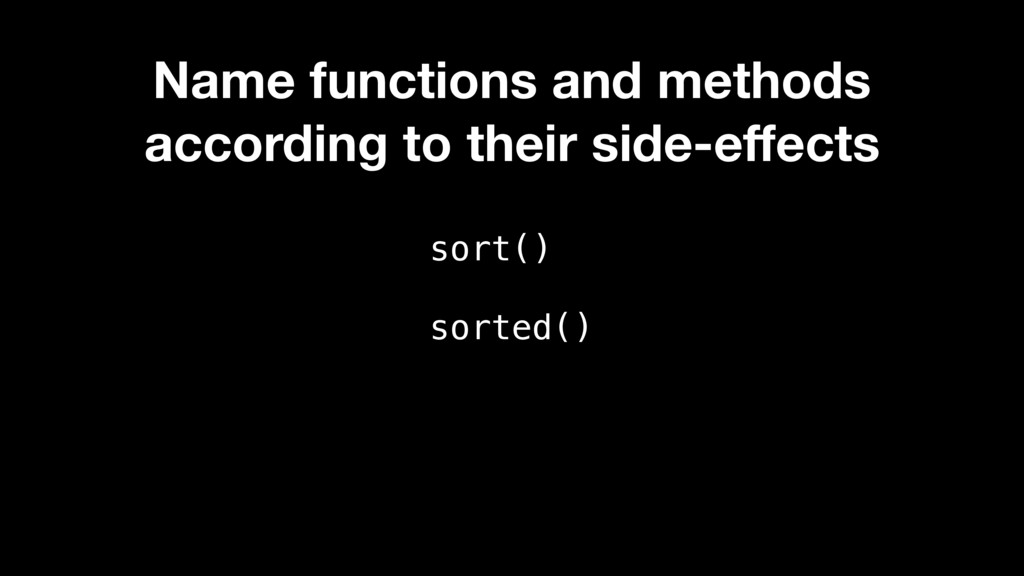 sort() sorted() Name functions and methods acco...