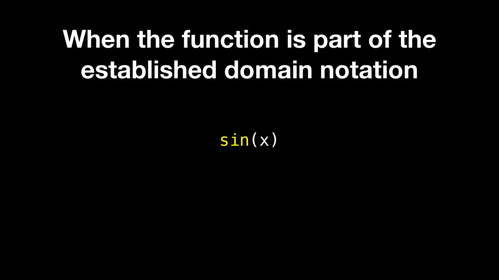 sin(x) When the function is part of the establi...