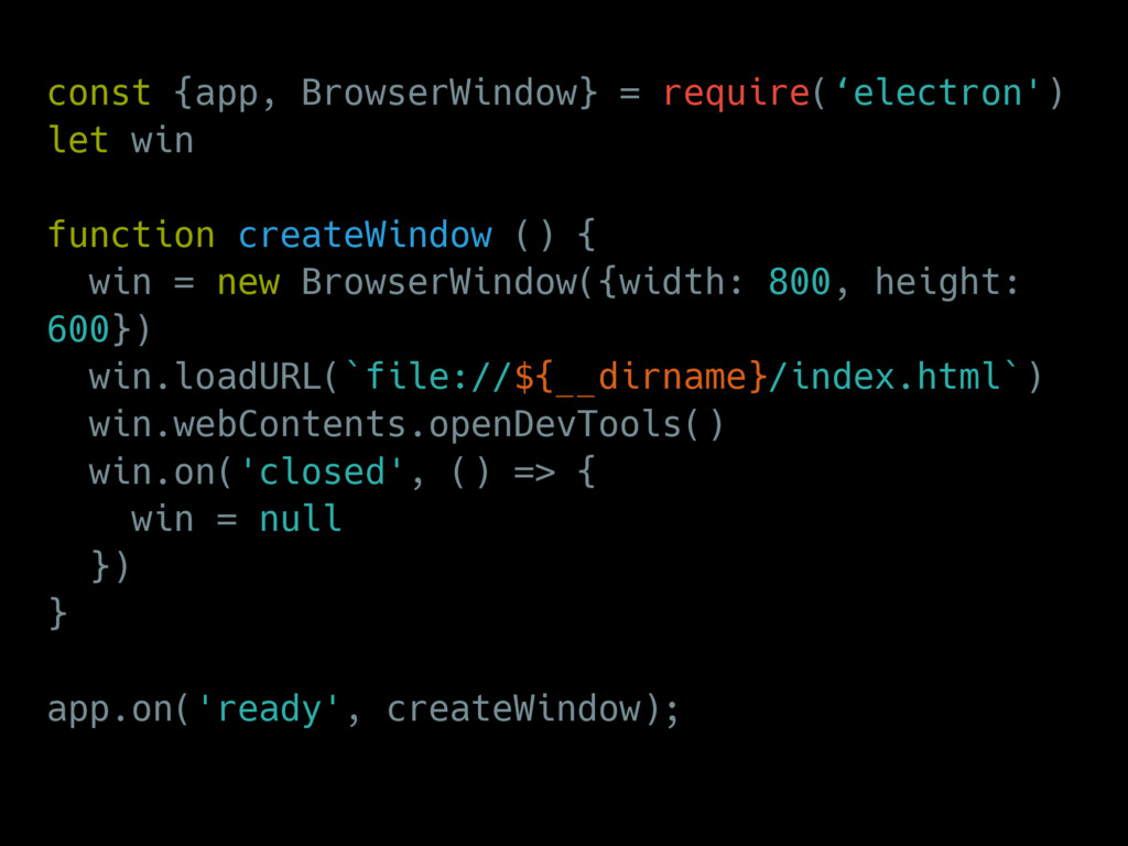 const {app, BrowserWindow} = require('electron'...