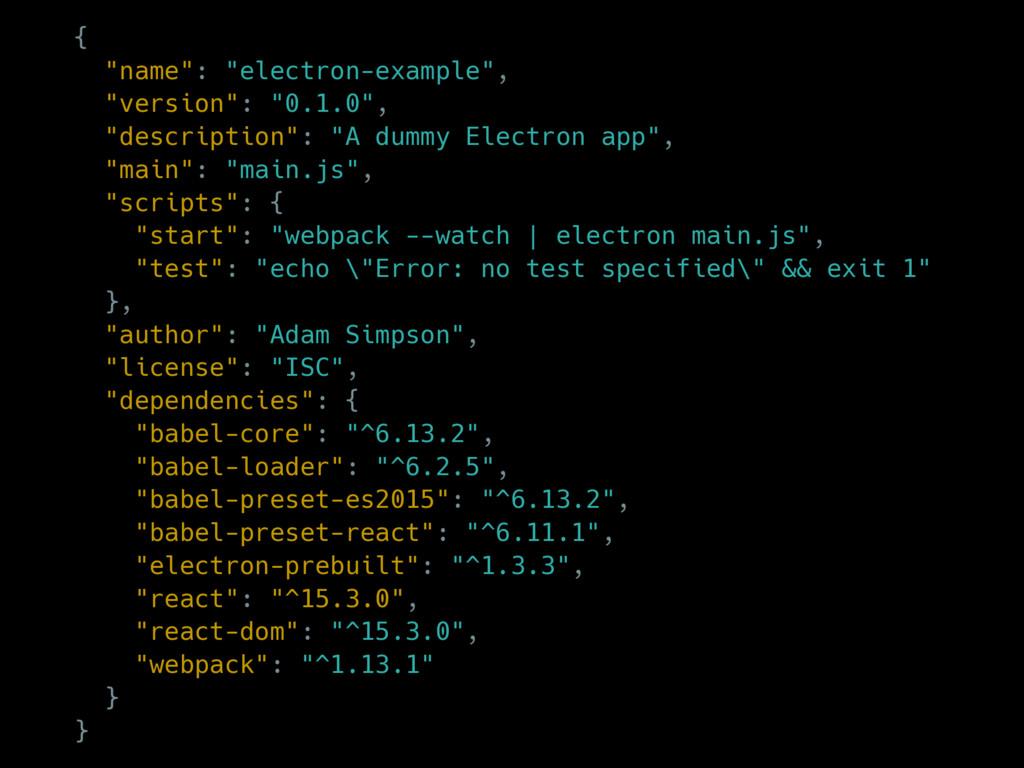 "{ ""name"": ""electron-example"", ""version"": ""0.1.0..."