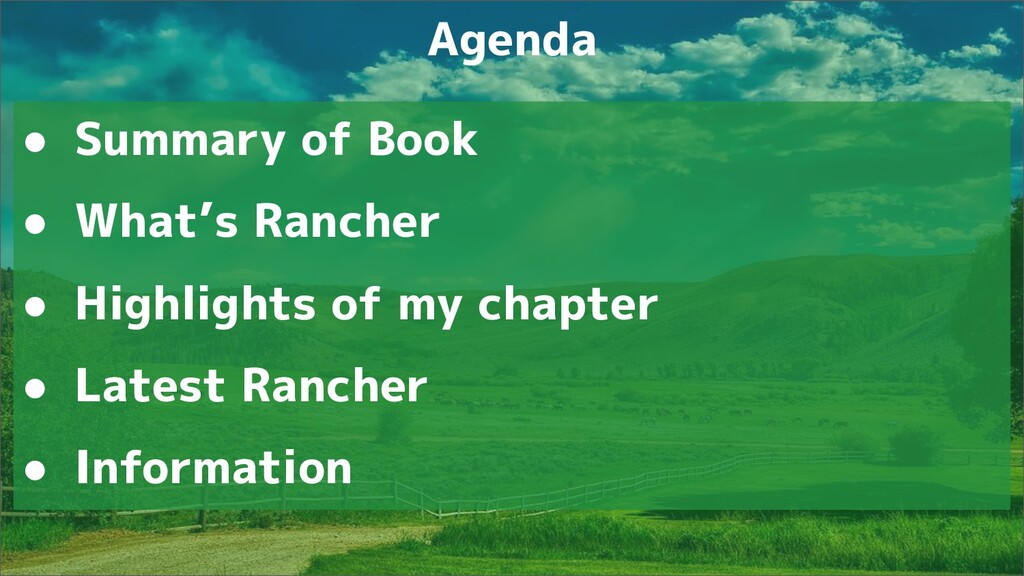 ● Summary of Book ● What's Rancher ● Highlights...