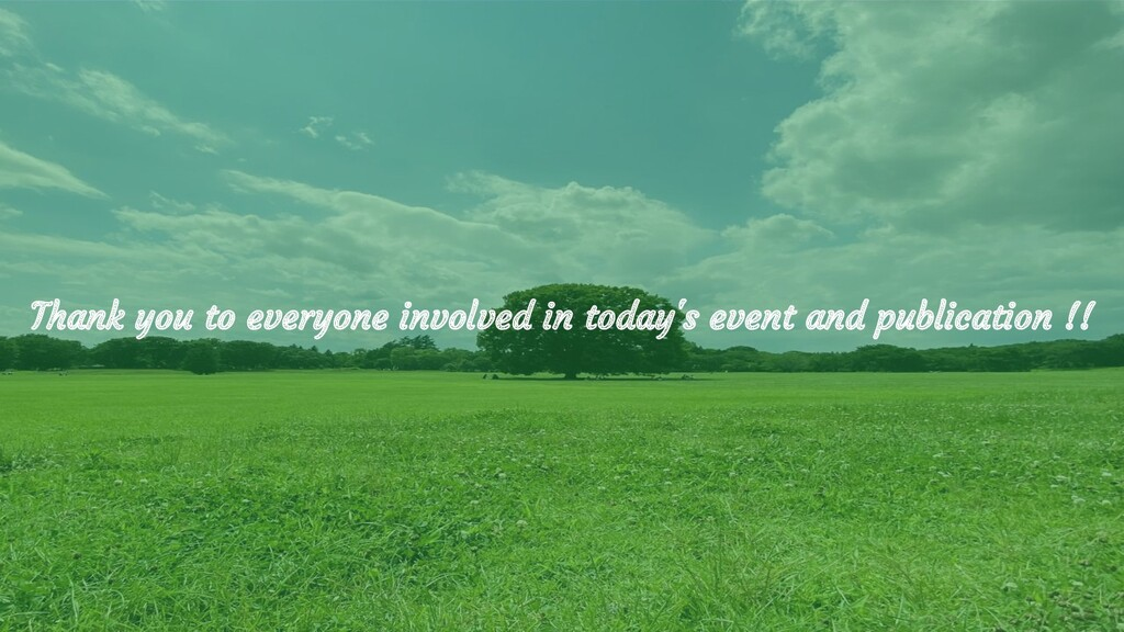 Thank you to everyone involved in today's event...