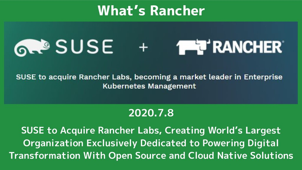 What's Rancher SUSE to Acquire Rancher Labs, Cr...
