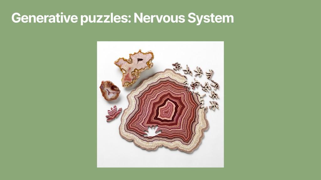 Generative puzzles: Nervous System