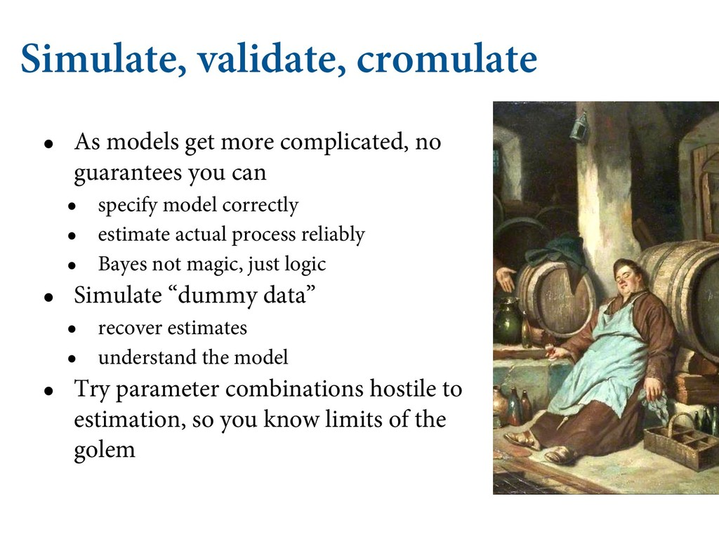 Simulate, validate, cromulate • As models get m...