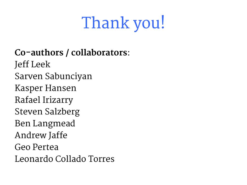 Thank you! Co-authors / collaborators: Jeff Lee...