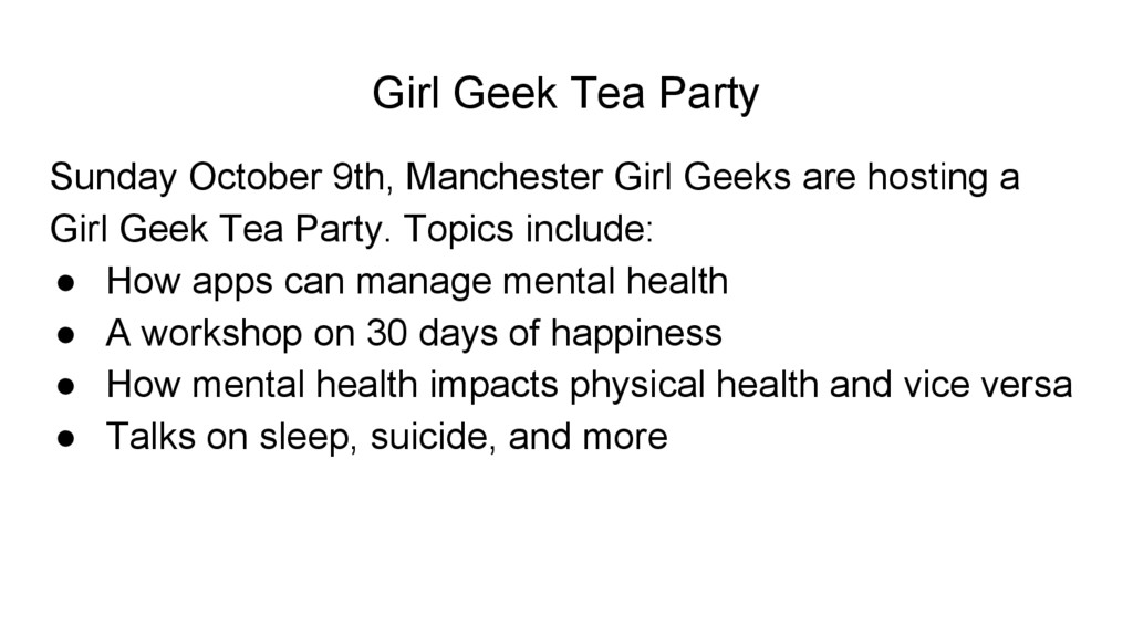 Girl Geek Tea Party Sunday October 9th, Manches...