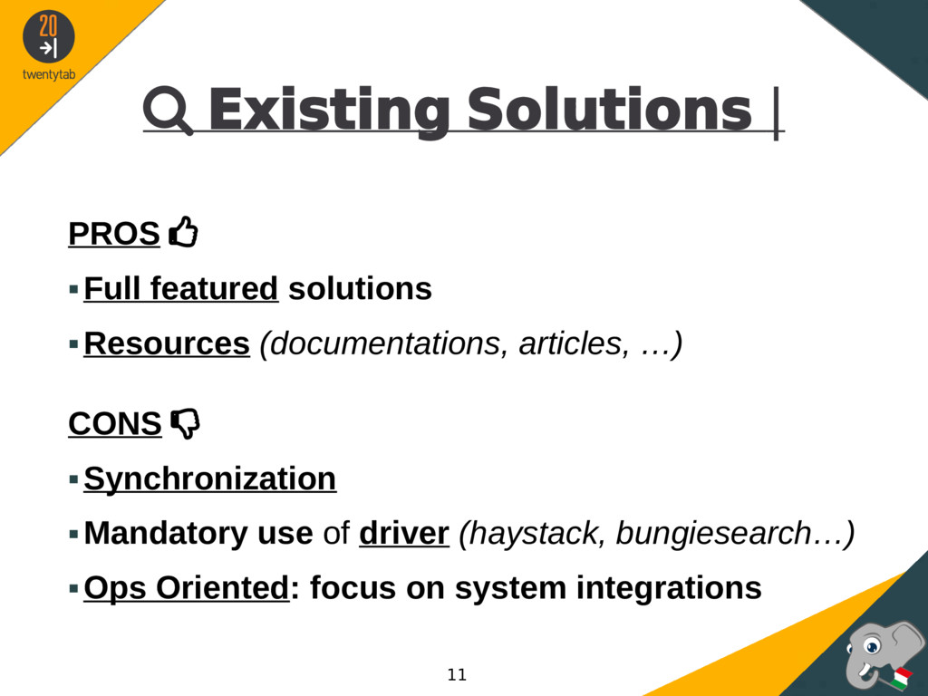  Existing Solutions | PROS  ▪Full featured so...