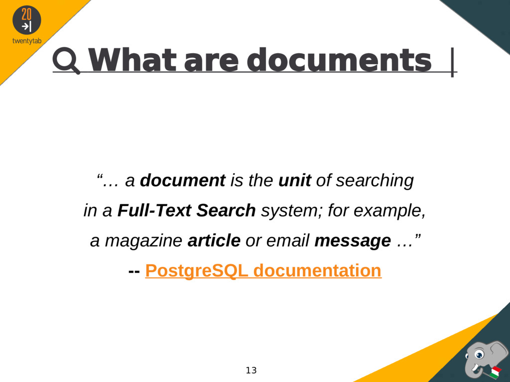 " What are documents | ""… a document is the uni..."
