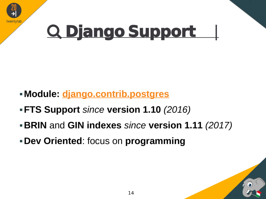  Django Support | ▪Module: django.contrib.post...
