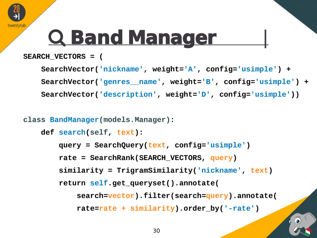  Band Manager | SEARCH_VECTORS = ( SearchVecto...