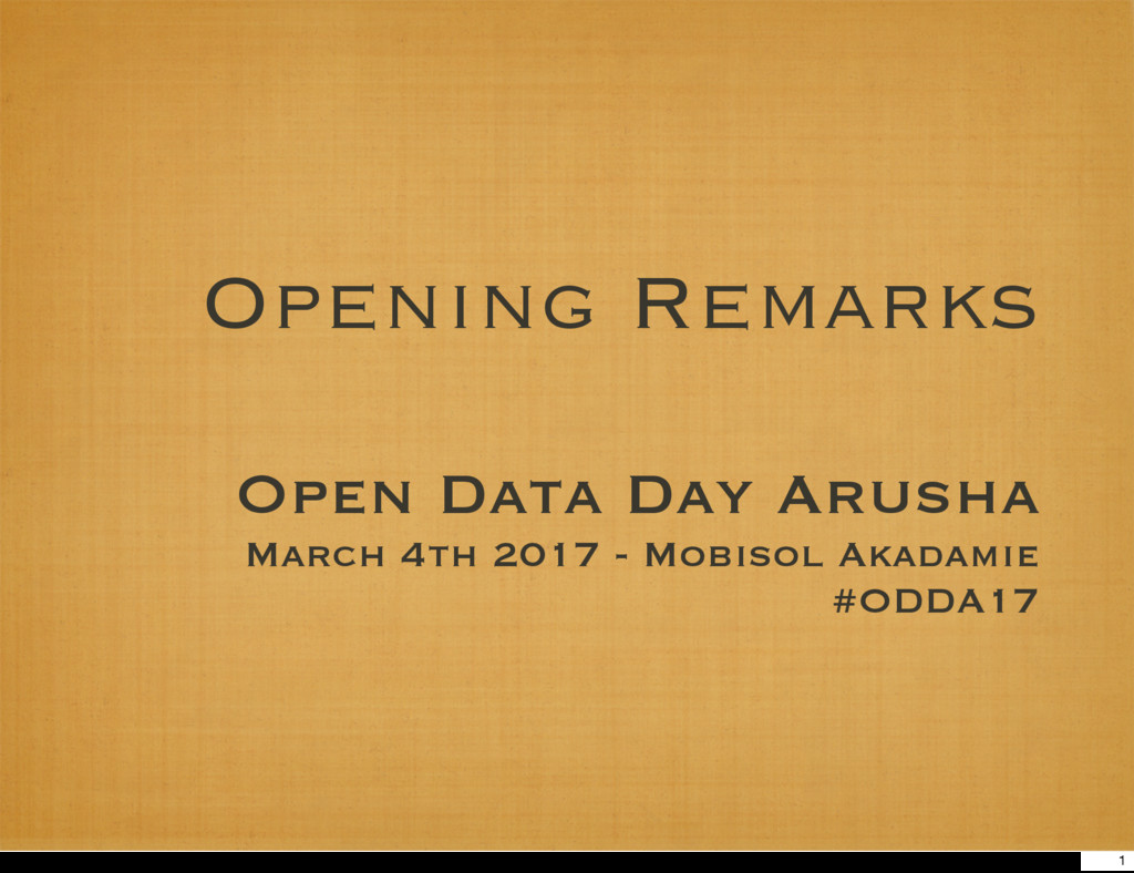 Opening Remarks Open Data Day Arusha March 4th ...