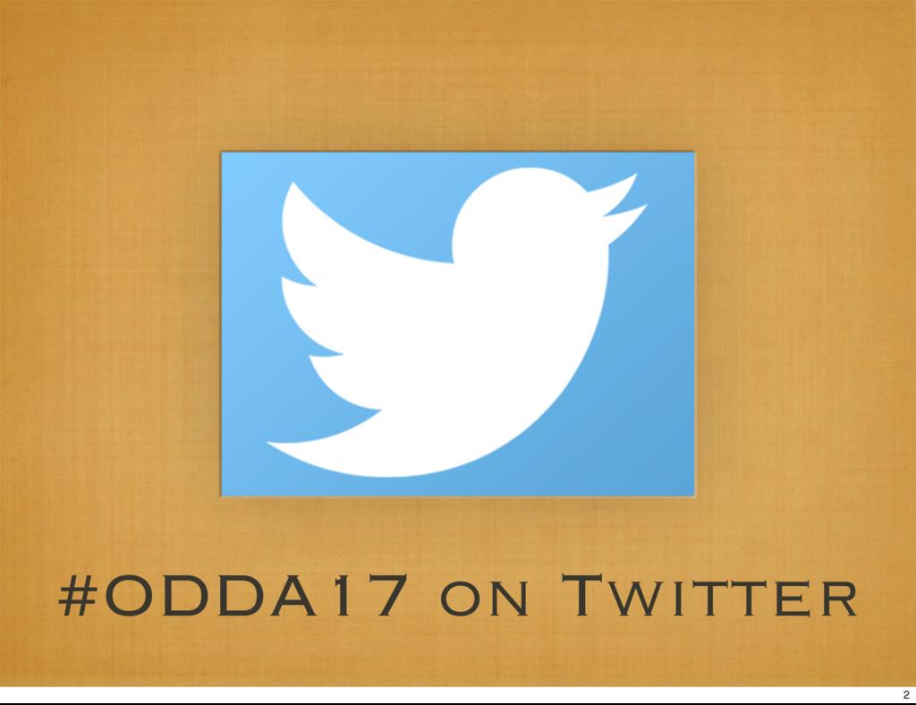 #ODDA17 on Twitter 2
