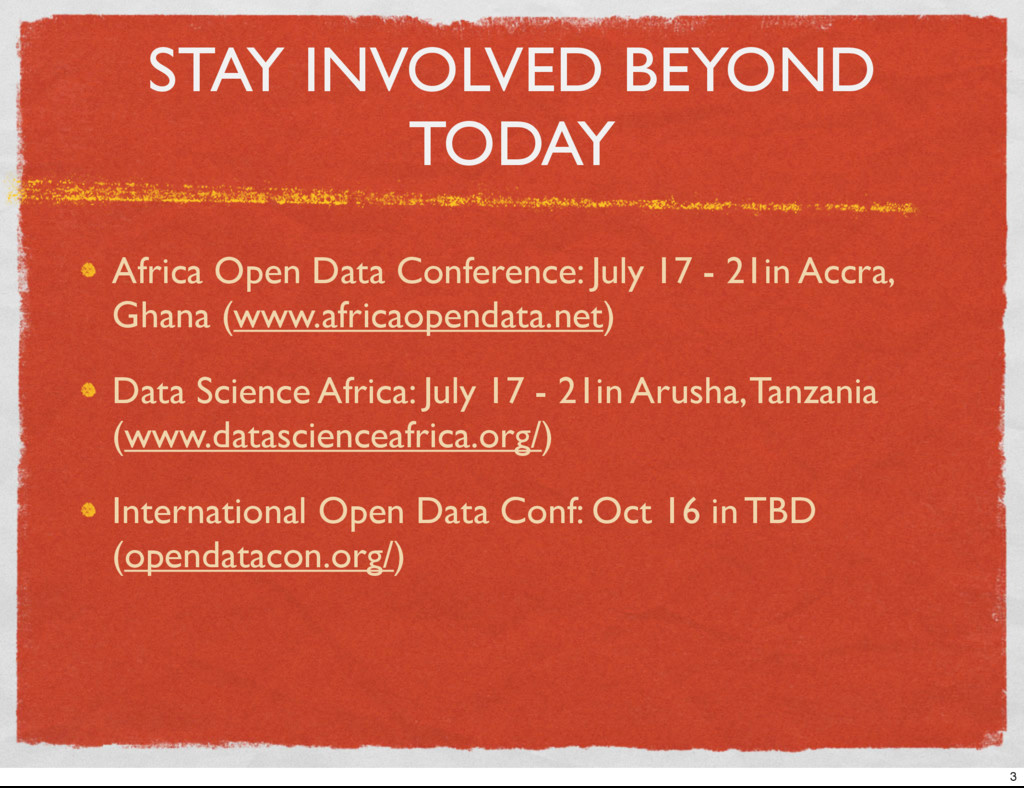 STAY INVOLVED BEYOND TODAY Africa Open Data Con...