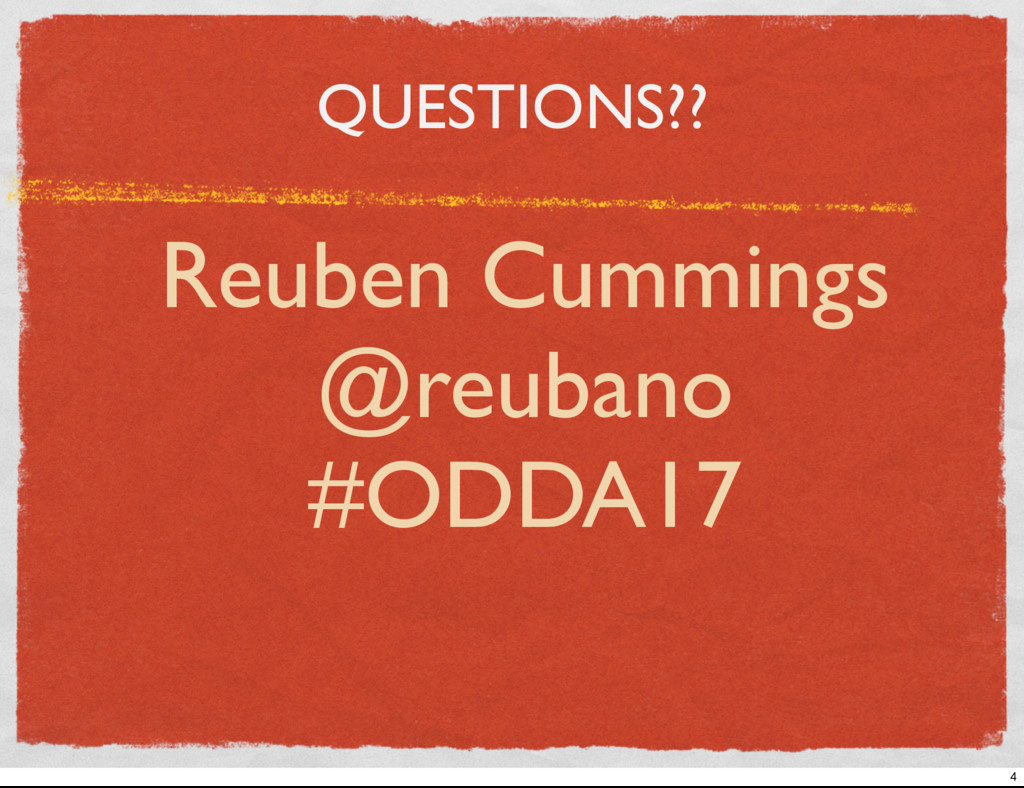 QUESTIONS?? Reuben Cummings @reubano #ODDA17 4