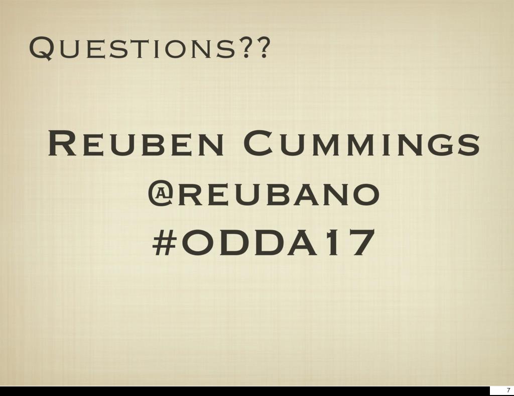 Questions?? Reuben Cummings @reubano #ODDA17 7