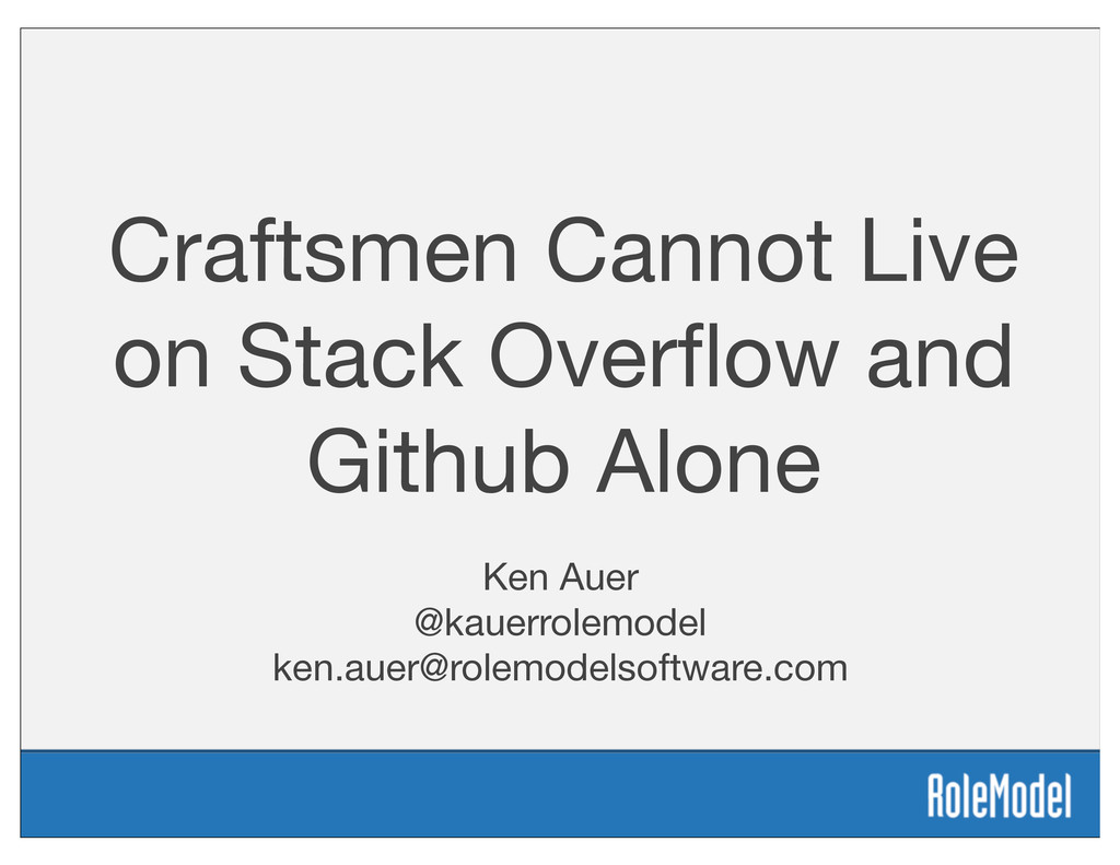 Craftsmen Cannot Live on Stack Overflow and Gith...