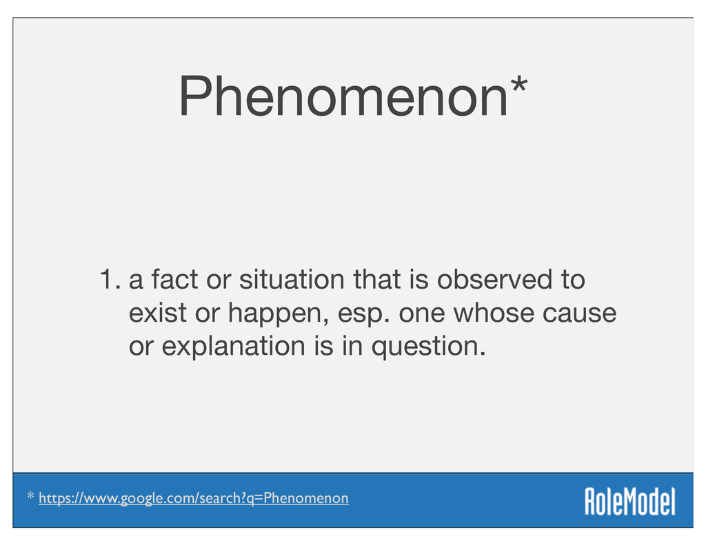 Phenomenon* 1. a fact or situation that is obse...