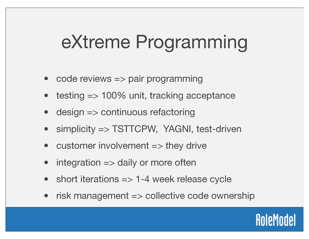 eXtreme Programming • code reviews => pair prog...