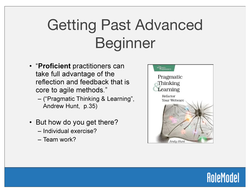 "Getting Past Advanced Beginner • ""Proficient pr..."
