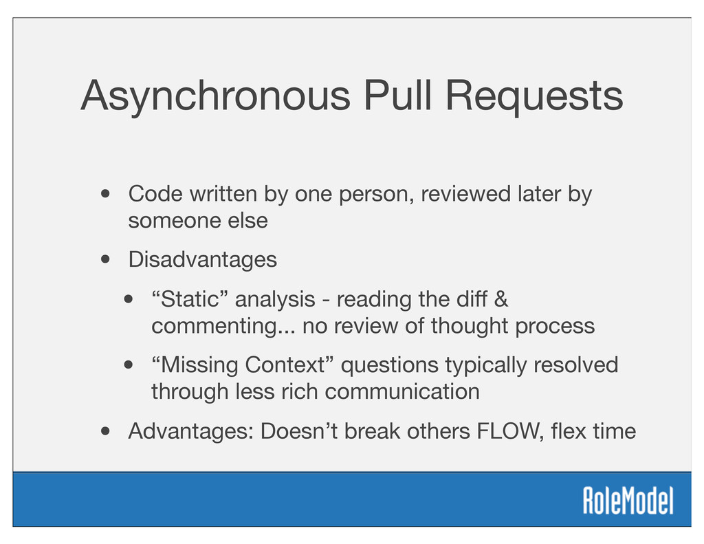 Asynchronous Pull Requests • Code written by on...