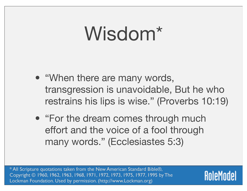 "Wisdom* • ""When there are many words, transgres..."