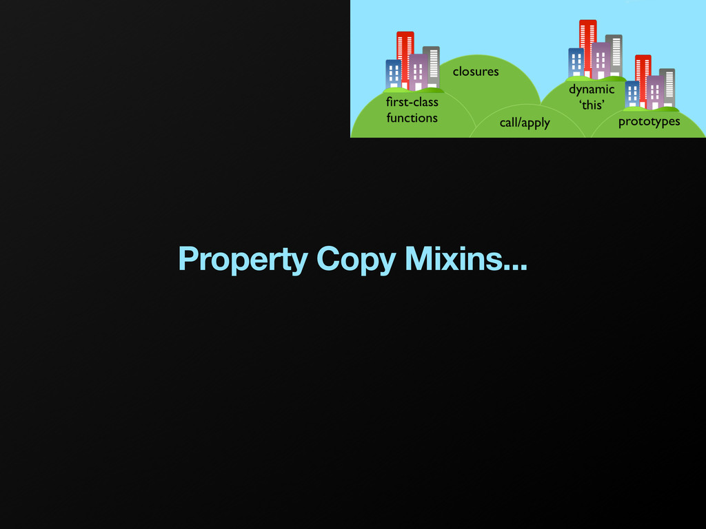 Property Copy Mixins...