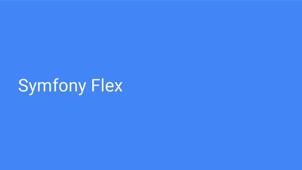 Symfony Flex