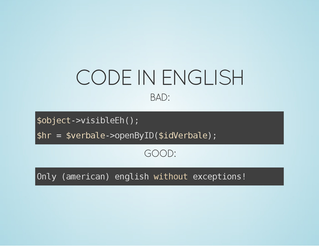 CODE IN ENGLISH BAD: $ o b j e c t - > v i s i ...