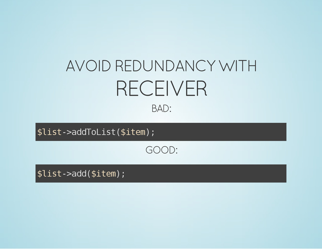 AVOID REDUNDANCY WITH RECEIVER BAD: $ l i s t -...