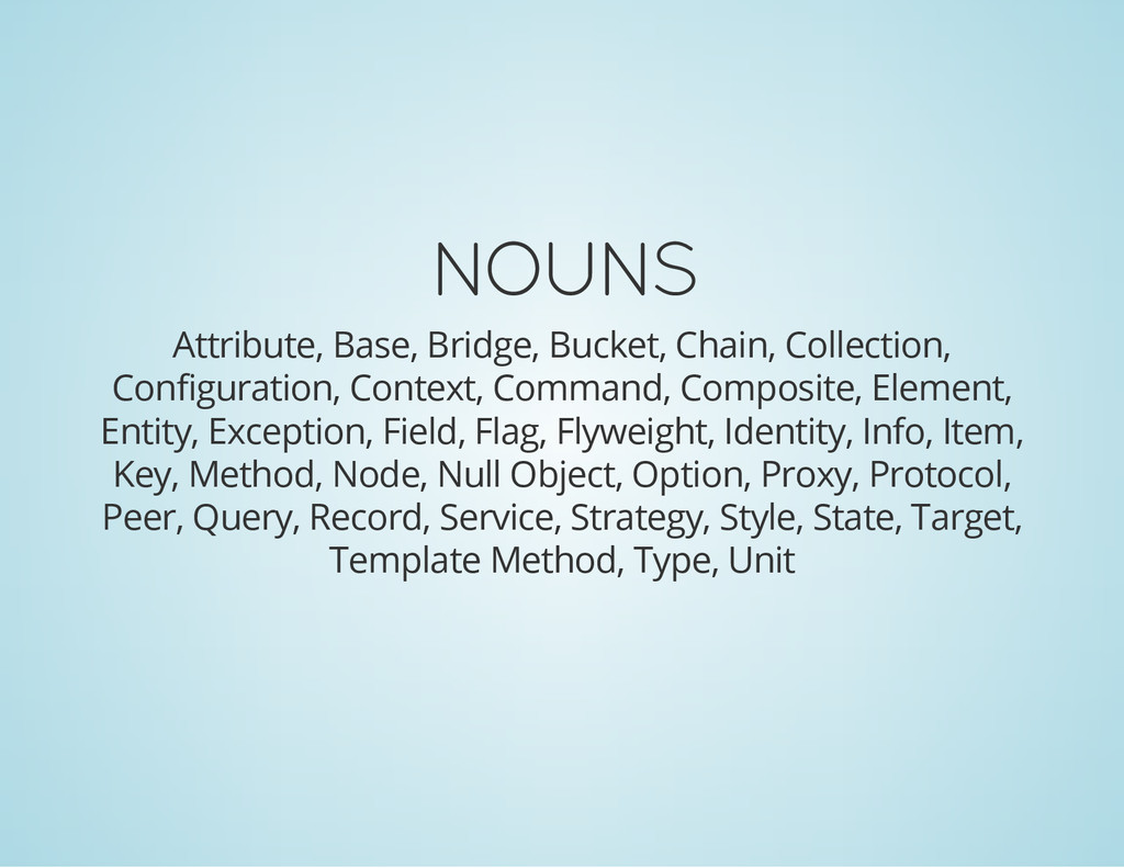 NOUNS Attribute, Base, Bridge, Bucket, Chain, C...