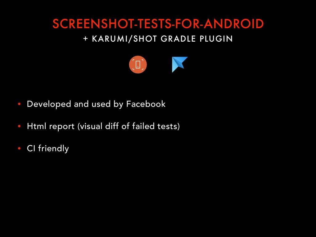 + KARUMI/SHOT GRADLE PLUGIN SCREENSHOT-TESTS-FO...