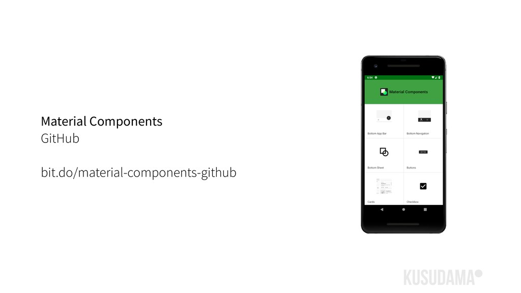 Material Components GitHub bit.do/material-comp...