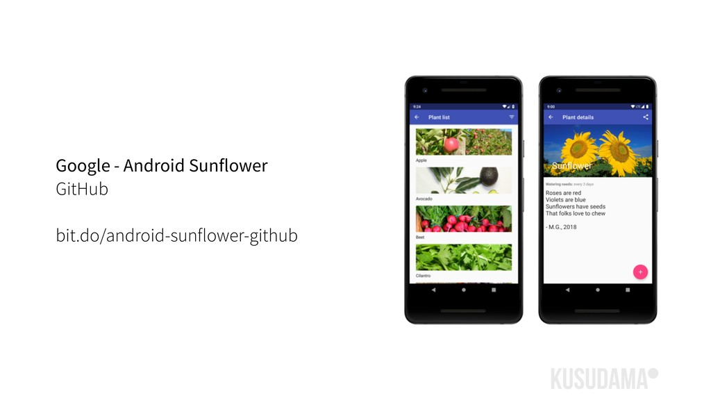 Google - Android Sunflower GitHub bit.do/androi...