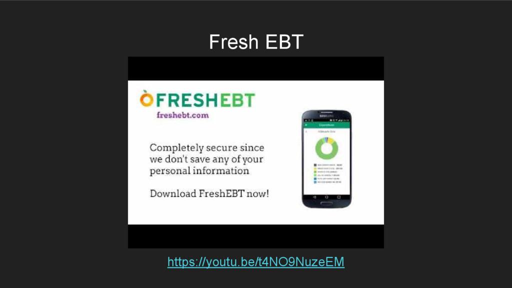 Fresh EBT https://youtu.be/t4NO9NuzeEM