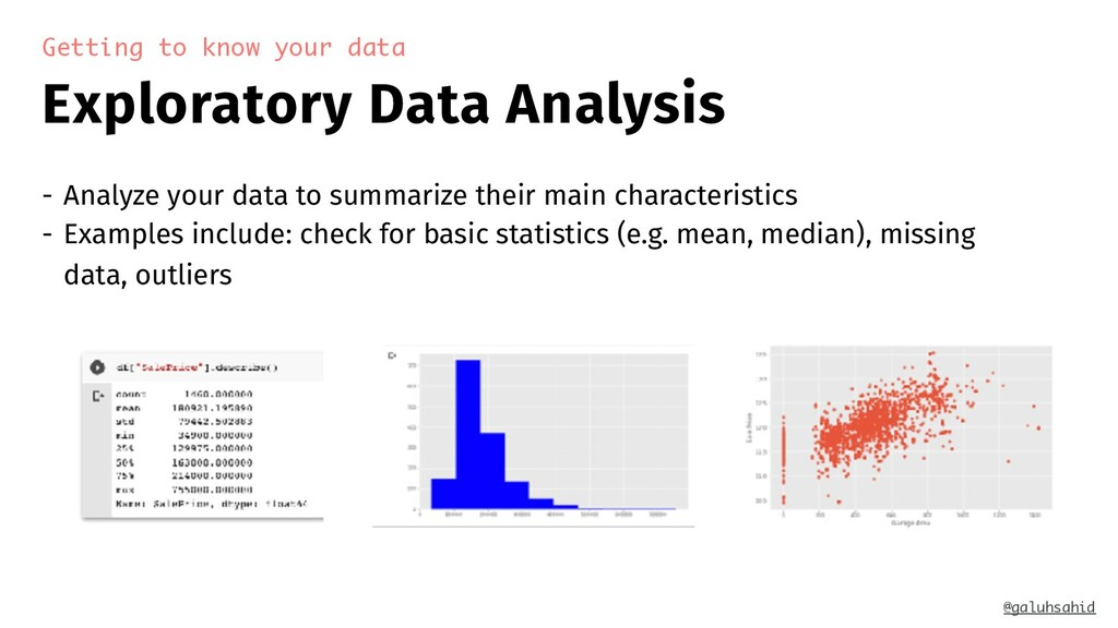 Exploratory Data Analysis Getting to know your ...