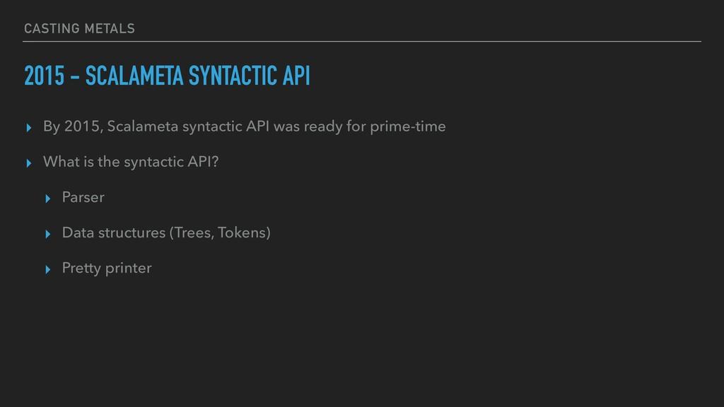 CASTING METALS 2015 - SCALAMETA SYNTACTIC API ▸...