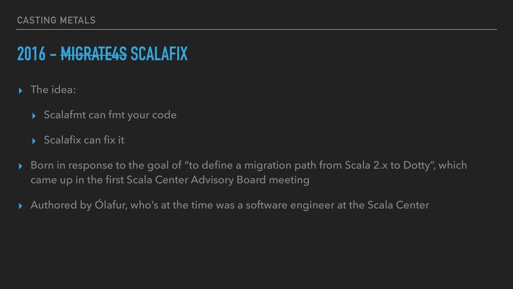 CASTING METALS 2016 - MIGRATE4S SCALAFIX ▸ The ...
