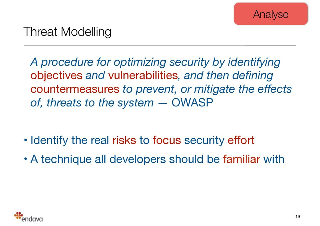 Threat Modelling A procedure for optimizing sec...