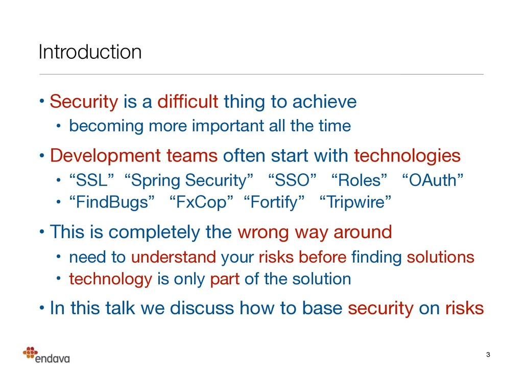 Introduction • Security is a difficult thing to a...