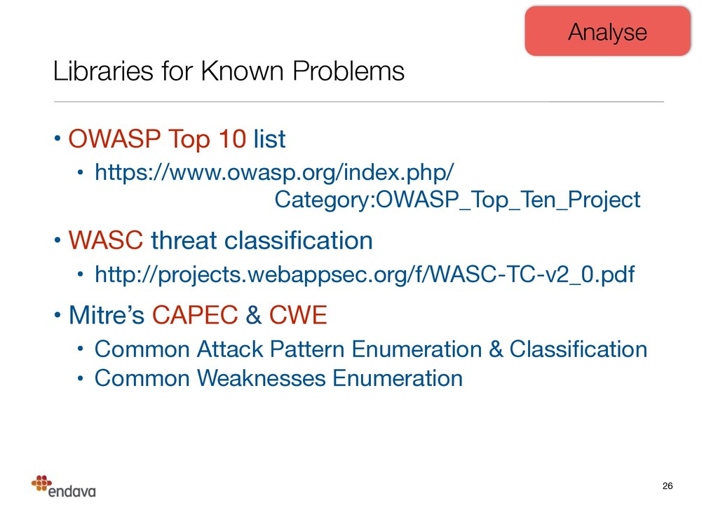 Libraries for Known Problems • OWASP Top 10 lis...