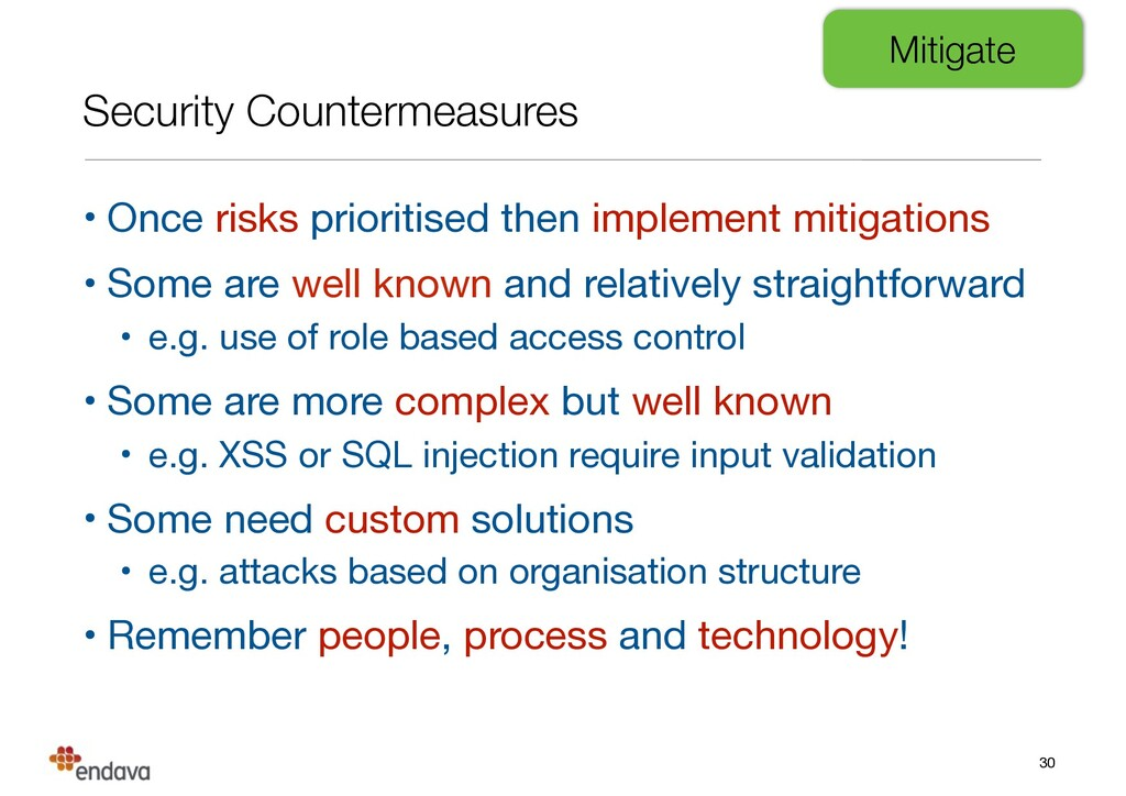 Security Countermeasures • Once risks prioritis...
