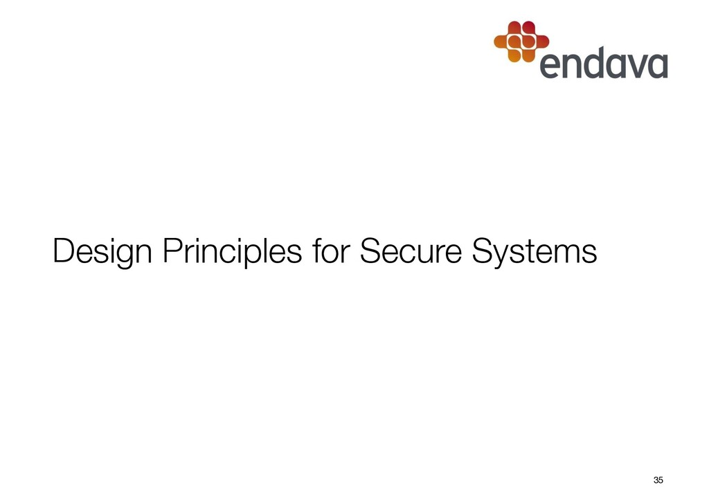 Design Principles for Secure Systems 35