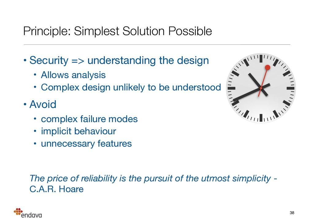 Principle: Simplest Solution Possible • Securit...
