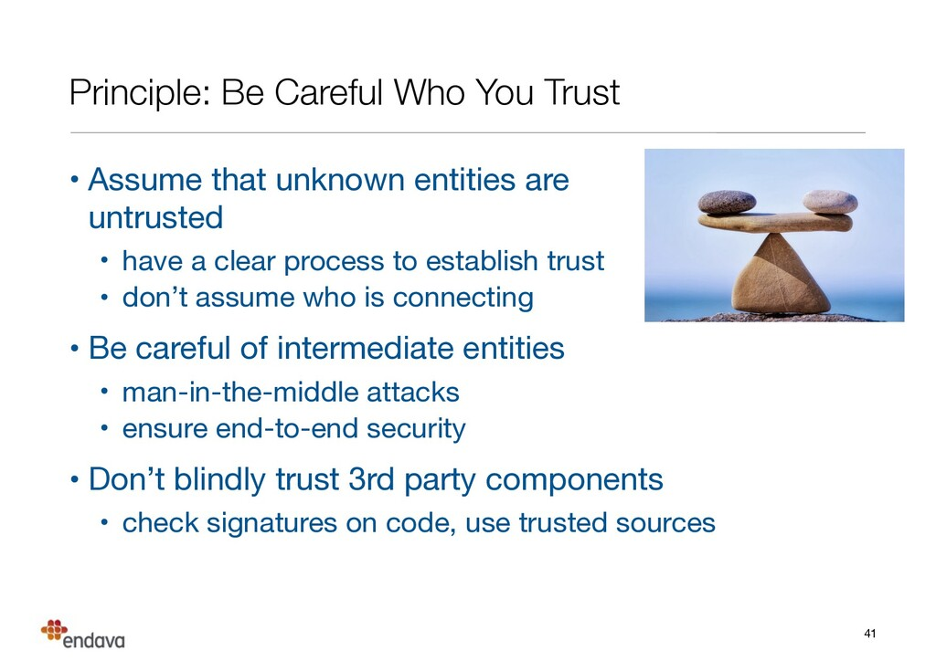 Principle: Be Careful Who You Trust • Assume th...