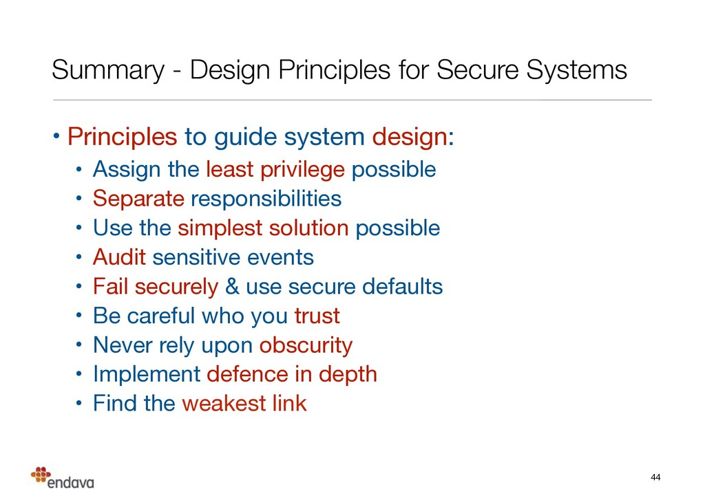 Summary - Design Principles for Secure Systems ...