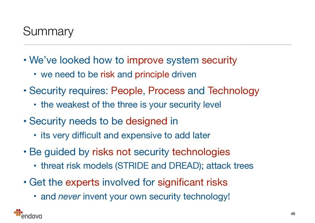 Summary • We've looked how to improve system se...