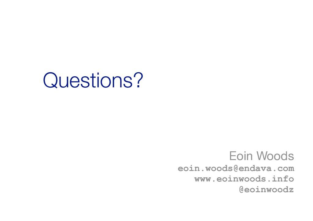 Eoin Woods  eoin.woods@endava.com www.eoinwood...