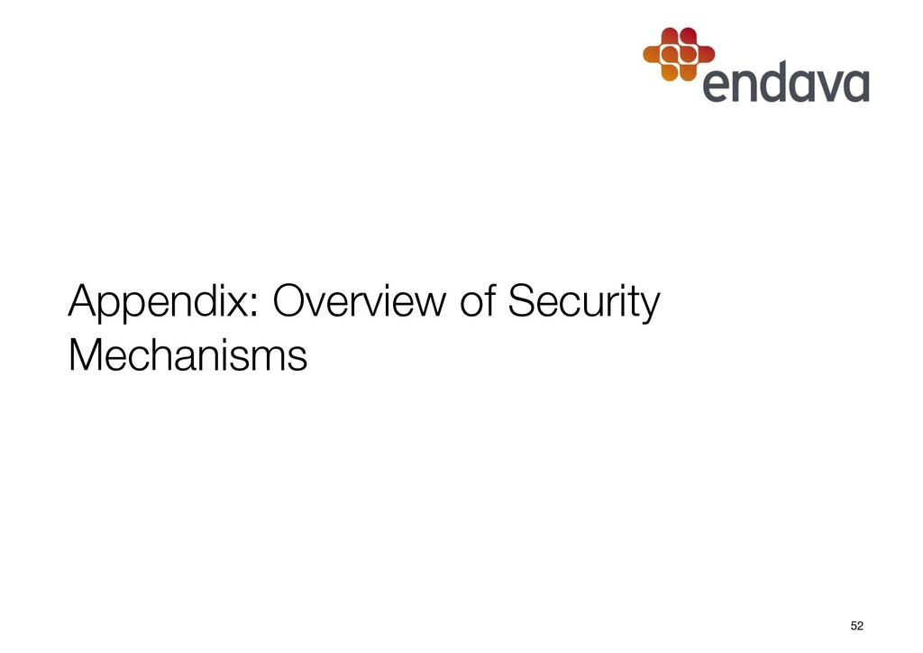 Appendix: Overview of Security Mechanisms 52